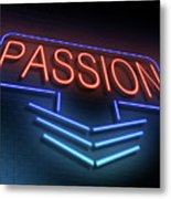 Passion Neon Concept. Metal Print