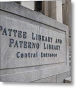 Paterno Library At Penn State  Metal Print