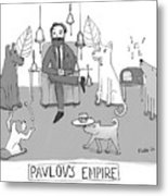 Pavlovs Empire Metal Print