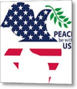 Peace Be With Us Metal Print