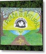 Peace Is Natural Metal Print