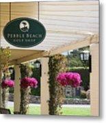 Pebble Beach Golf Shop  Metal Print