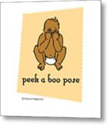 Peek A Boo Pose 2 Metal Print