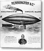 Penningtons Airship, 1850 Metal Print