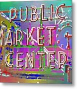 Pike Place Market 3 Metal Print