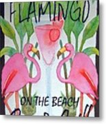 Pink Flamingos On The Beach Bar and Grill Metal Print