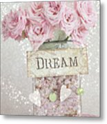 Shabby Chic Dreamy Pink Roses - Cottage Chic Pink Romantic Roses In Jar  - Dream Roses Metal Print