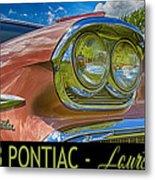 Pontiac 3 Metal Print