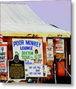 Poor Monkey's Juke Joint Metal Print