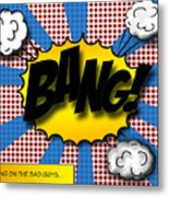 Pop Bang Metal Print by Suzanne Barber
