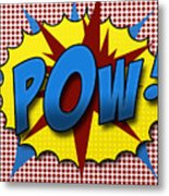 Pop Pow Metal Print