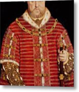 Portrait Of Henry Viii Metal Print by Hans Holbein the Younger