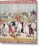 Poster Advertising The Barnum And Bailey Greatest Show On Earth Metal Print