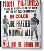 Poster For The First Joe Frazier Vs Metal Print by Everett