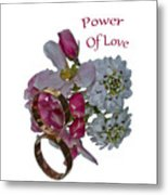 Power Of Love Metal Print