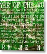 Prayer Of The Woods 2.0 Metal Print