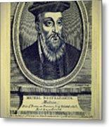 Predictions Of Nostradamus 4 Metal Print
