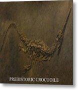 Prehistoric Crocodile - Fossil Metal Print