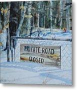 Private - Road Closed Metal Print