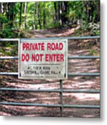 Private Road Do Not Enter Metal Print
