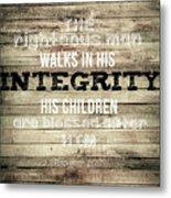 Proverbs 20 7 Metal Print