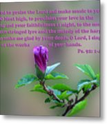 Psalms Scripture With Floral Bud Metal Print