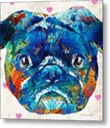 Pug Love Dog Art By Sharon Cummings Metal Print