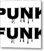 Punk Funk - Black On White Background Metal Print