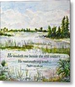 Quiet Waters Psalm 23 Metal Print
