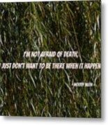 Quote Metal Print