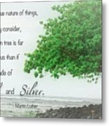 Quote From Martin Luther Metal Print