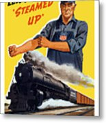 Railroads Are The First Line Of Defense Metal Print