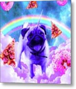 Rainbow Unicorn Pug In The Clouds In Space Metal Print