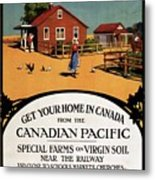Ready Made Farms In Western Canada - Canadian Pacific - Retro Travel Poster - Vintage Poster Metal Print