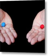 Red Pill Blue Pill Metal Print by Semmick Photo
