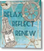 Relax Reflect Renew Metal Print