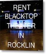 Rent Blacktop Theater In Rocklin, Ca Metal Print