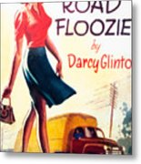 Retro 1950s Book Cover Floozie Bimbo Old School Nympho Metal Print