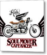 Ride With Passion Cafe Racer Metal Print