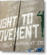 Right To Movement Metal Print