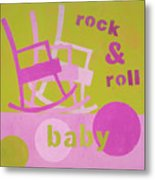 Rock And Roll Baby Metal Print