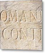 Romanee Conti Metal Print