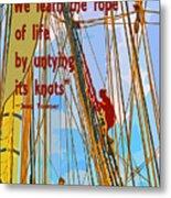 Rope Of Life Metal Print