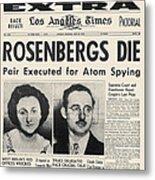 Rosenberg Execution, 1953 Metal Print
