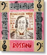 Rossini Portrait Metal Print