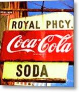 Royal Phcy Coke Sign Metal Print