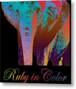 Ruby In Color Metal Print