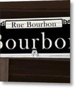 Rue Bourbon Street - New Orleans Metal Print