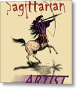 Sagittarian Artist Metal Print