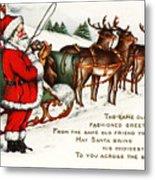 Santa And His Reindeer Greetings Merry Christmas Metal Print